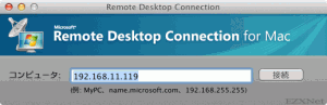 Remote Desktop Connection for Macで接続先を指定